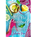 Ain't He Precious? (The Sex and Sweet Tea Series Book 1)