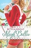 Sleigh Belles, Beth Albright, 0778315304