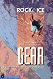 Rock & Ice Gear: Equipment for the Vertical World