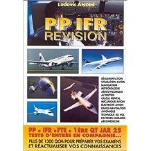 PP, IFR Révision. PP, IFR, 1ère QT tests d'entrée en compagnie...