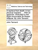 A Reprieve from Death, John Tennent, 1170582982