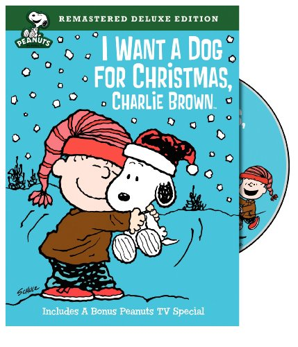 Peanuts: I Want a Dog for Christmas, Charlie Brown (Deluxe Edition)]()