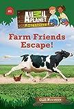 Animal Planet Chapter Books: Farm Friends Escape!