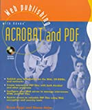 Web Publishing with Adobe Acrobat and PDF, Bruce Page and Diana Holm, 0471149489