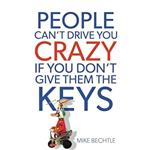 People Can't Drive You Crazy