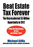 Beat Estate Tax Forever, Michael Gilfix, 1469187337