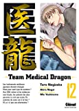 Team Medical Dragon, Tome 12