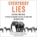 by Seth Stephens-Davidowitz (Author), Tim Andres Pabon (Narrator), Steven Pinker - foreword (Author), HarperAudio (Publisher) (381)  Buy new: $25.09$21.95