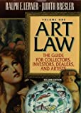Art Law : The Guide for Collectors, Investors, Dealers, and Artists, Lerner, Ralph E. and Bresler, Judith, 0872241084