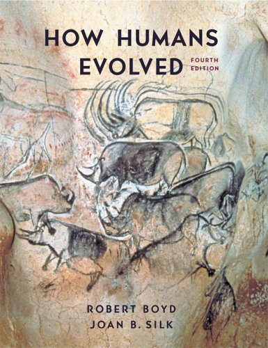 How Humans Evolved (Fourth Edition)