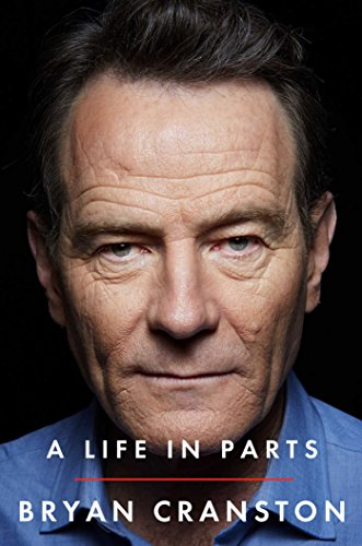 A Life in Parts by [Cranston, Bryan]
