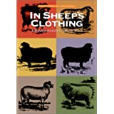 In Sheep's Clothing: A Handspinner's Guide to Wool