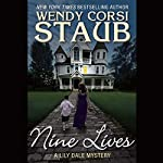 Nine Lives: A Lily Dale Mystery | Wendy Corsi Staub