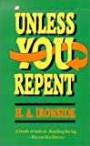 Unless You Repent, Henry A. Ironside, 1882701070