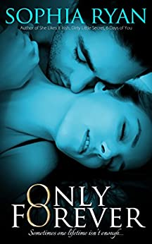 Only Forever by [Ryan, Sophia]