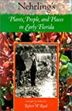 Nehrling's Plants, People, and Places in Early Florida, , 0813024285
