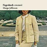 Negroland: A Memoir