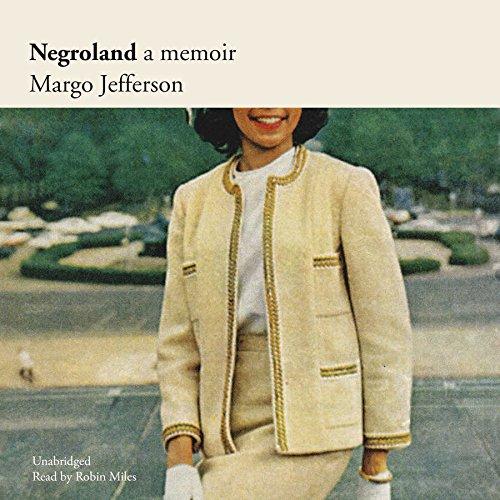 Negroland: A Memoir by Blackstone Audio, Inc.