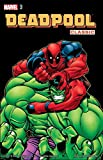 Deadpool Classic, Vol. 2 by Joe Kelly front cover