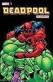 Deadpool Classic Vol. 2