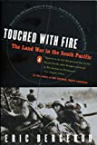 Book cover from Touched with Fire: The Land War in the South Pacific by Eric M. Bergerud