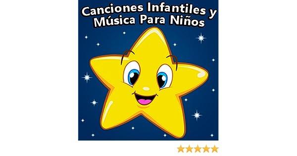 Canciones Infantiles Y Música Para Niños by Estrellita Dónde Estás on Amazon Music - Amazon.com