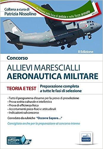 Amazon.it  Concorso allievi marescialli. Aeronautica militare - P.  Nissolino - Libri d9d112d43c6
