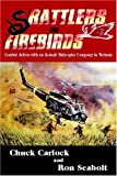 img - for Rattlers and Firebirds: Combat Action with an Assault Helicopter Company in Vietnam book / textbook / text book