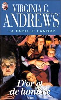 La Famille Landry, tome 3 : D'or et de lumière par Andrews