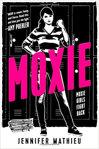 Image result for moxie by jennifer mathieu