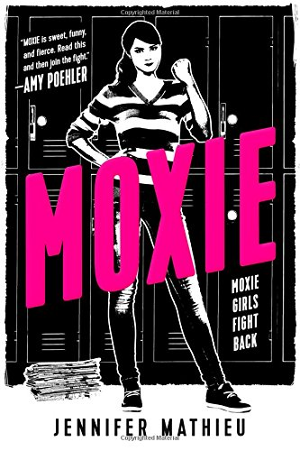 Amazon.com: Moxie: A Novel (9781626726352): Mathieu, Jennifer: Books