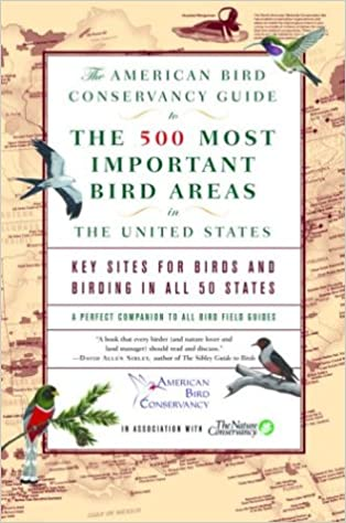 The American Bird Conservancy Guide To The 500 Most Important Bird