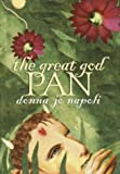 The Great God Pan, Donna Jo Napoli, 0385901208