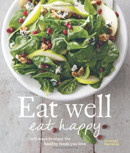 Read Online Eat Well, Eat Happy pdf epub