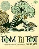 Tom Tit Tot, Evaline Ness, 0689813988