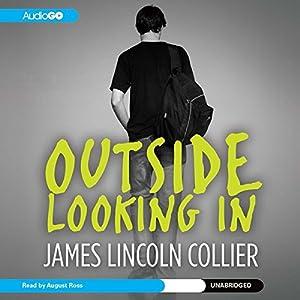 Outside Looking In Audiobook