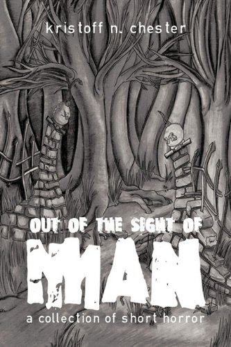 Download Out of the Sight of Man: A Collection of Short Horror ebook