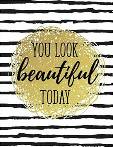 You look beautiful quotes