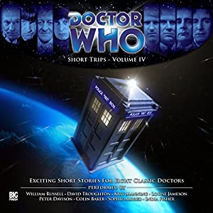 Doctor Who - Short Trips Volume 04 Audiobook