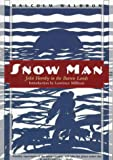 Snow Man, Malcolm Waldron, 1568361831