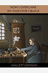 How I overcame My Inventor's Block (Amazi Chronicles) Kindle Edition