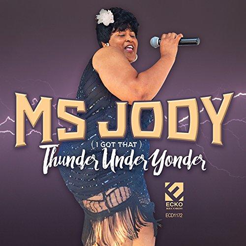 Thunder Under Yonder -  MS. JODY, Audio CD