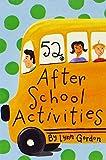52 after School Activities (52 Decks) by Lynn Gordon (2002-04-18)