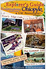 The Explorer's Guide to the Youghiogheny River Gorge / Ohiopyle, & S.W. Pennsylvania's Villages Paperback