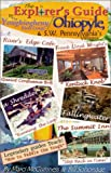 The Explorer's Guide to Ohiopyle and the Youghiogheny River Gorge, Marci Lynn McGuinness, 0938833154