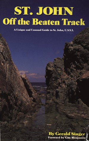St. John Off The Beaten Track by Brand: Sombrero Publishing Co.
