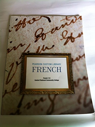 Pearson Custom Library French 112 Central Piedmont Community College