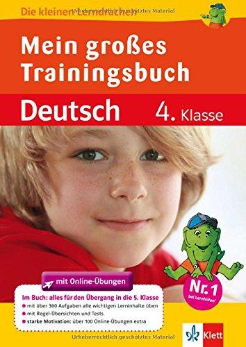 Mein großes Trainingsbuch Deutsch: Alles für den Übergang auf weiterführende Schulen
