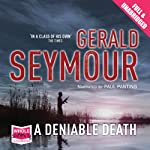 A Deniable Death | Gerald Seymour