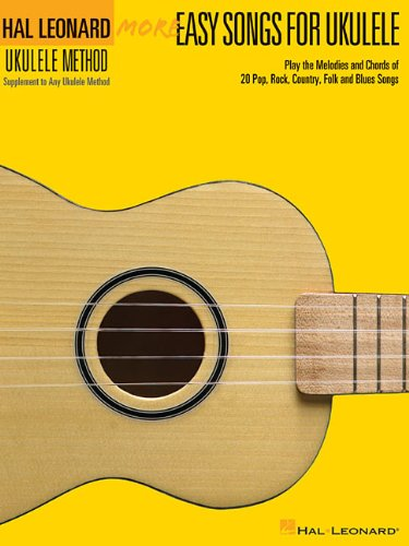 More Easy Songs For Ukulele - Supplementary Songbook To The Hl Ukulele Method 2 (Book) (Hal Leonard Ukulele Method)